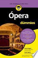 Libro de Ópera Para Dummies