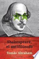 Libro de Shakespeare, El Antifilósofo