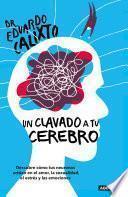 Libro de Un Clavado A Tu Cerebro