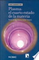 Libro de Plasma: El Cuatro Estado De La Materia