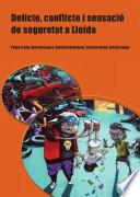 Libro de Delicte, Conflicte I Sensació De Seguretat A Lleida