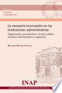 Libro de Necesaria Innovación En Las Instituciones Administrativas
