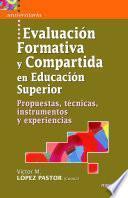 Libro de Evaluación Formativa Y Compartida En Educación Superior
