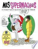 Libro de Mis Supermachos 3