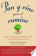 Libro de Pan Y Vino Para El Camino