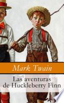 Libro de Las Aventuras De Huckleberry Finn