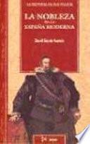 Libro de La Nobleza En La España Moderna
