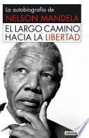 Libro de El Largo Camino Hacia La Libertad
