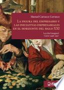 Libro de La Figura Del Empresario Y Las Iniciativas Empresariales En El Horizonte Del Siglo Xxi