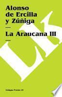 Libro de La Araucana Iii