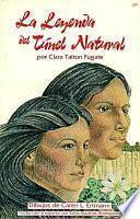 Libro de La Leyenda Del Tunel Natural