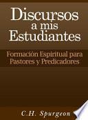 Libro de Discursos A Mis Estudiantes
