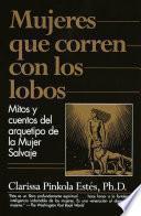 Libro de Mujeres Que Corren Con Los Lobos