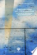 Libro de Credibillidad En El Cristianismo