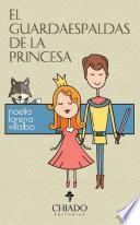 Libro de El Guardaespaldas De La Princesa