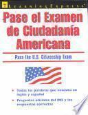Libro de Pase El Examen De Ciudadanía Americana