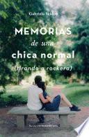 Libro de Memorias De Una Chica Normal (tirando A Rockera)