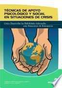 Libro de Técnicas De Apoyo Psicológico Y Social En Situaciones De Crisis