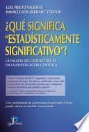 Libro de Qué Significa  Estadísticamente Significativo ?
