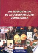 Libro de Los Nuevos Retos De La Gobernabilidad Democrática