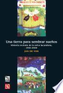 Libro de Una Tierra Para Sembrar Sueños