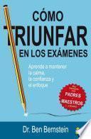 Libro de Como Triunfar En Los Exámenes
