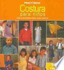 Libro de Costura Para Ninos / Sewing For Children