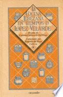 Libro de La Cocina Jerezana En Tiempos De López Velarde