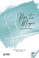 Libro de Por Ti Mujer, Uniendo Fronteras