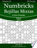 Libro de Numbricks Rejillas Mixtas Impresiones Con Letra Grande   Difícil   Volumen 10   276 Puzzles