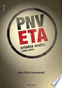 Libro de Eta Pnv. Crónica Oculta (1960 1979)
