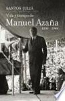 Libro de Vida Y Tiempo De Manuel Azaña (1880 1940)