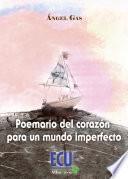 Libro de Poemario Del Corazón Para Un Mundo Imperfecto