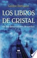 Libro de Los Libros De Cristal De Los Devoradores De Sueños