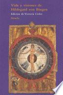 Libro de Vida Y Visiones De Hildegard Von Bingen