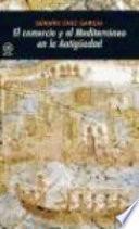 Libro de El Comercio Y El Mediterráneo En La Antigüedad