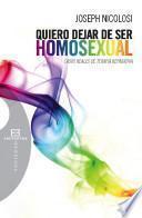 Libro de Quiero Dejar De Ser Homosexual