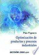 Libro de Optimización De Productos Y Procesos Industriales