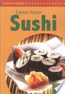 Libro de Como Hacer Sushi / How To Make Sushi