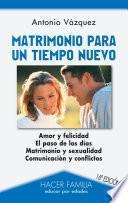 Libro de Matrimonio Para Un Tiempo Nuevo