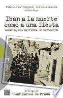 Libro de Iban A La Muerte Como A Una Fiesta