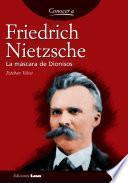 Libro de Friedrich Nietzsche. La Máscara De Dionisos