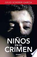 Libro de Ninos En El Crimen = Children In Crime