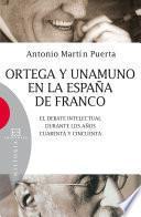 Libro de Ortega Y Unamuno En La España De Franco