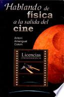 Libro de Hablando De Física A La Salida Del Cine