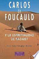 Libro de Carlos De Foucauld Y La Espiritualidad De Nazaret