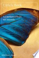 Libro de La Metamorfosis Del Mundo