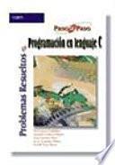 Libro de Problemas Resueltos De Programación En Lenguaje C