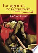 Libro de La Agonía De La Serpiente