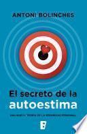 Libro de El Secreto De La Autoestima
